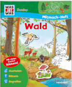 Tessloff WAS IST WAS Junior Mitmach-Heft Wald