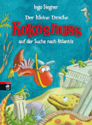 Der kleine Drache Kokosnuss auf der Suche nach Atlantis, Band 15, Gebundenes Buch, 80 Seiten, ab 6 Jahren