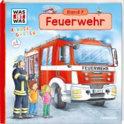 Tessloff WAS IST WAS Kindergarten Feuerwehr Band 7