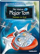 Der kleine Major Tom. Band 2. Rückkehr zur Erde, Lesebuch, 72 Seiten, ab 8 Jahren