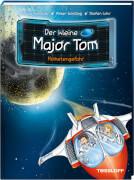 Der kleine Major Tom. Band 4. Kometengefahr, Lesebuch, 72 Seiten, ab 8 Jahren