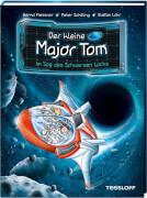 Der kleine Major Tom Band 10. Im Sog des schwarzen Lochs